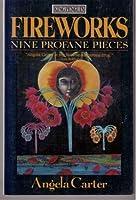 Fireworks: Nine Profane Pieces (King Penguin)