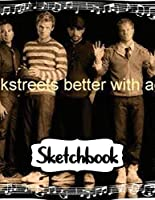 Sketchbook: Backstreet Boys BSB American Vocal Group Best-Selling Boy Band of All Time And Best-Selling Music Artists, Inexpensive Gift For Boys And Girls, 110 Pages 8.5 x 11 Inches, A Large Sketchbooks For Drawing And Writting