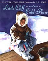 Little Cliff and the Cold Place