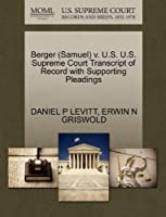 Berger (Samuel) V. U.S. U.S. Supreme Court Transcript of Record with Supporting Pleadings
