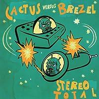 CACTUS VS BREZEL