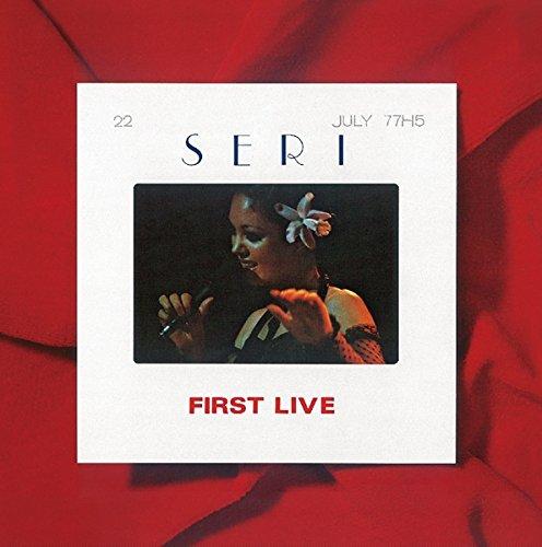 SERI FIRST LIVEの詳細を見る