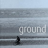 Ground Variations