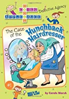 The Case of the Hunchback Hairdresser (Criss Cross Applesauce)