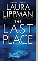 The Last Place (Tess Monaghan Novel)
