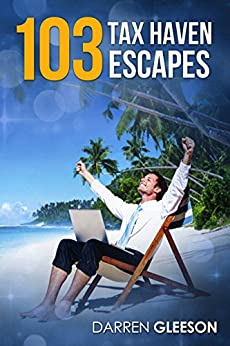 103 Tax Haven Escapes by [Gleeson, Darren]
