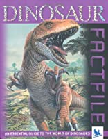 Dinosaur Factfile