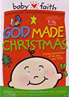 God Made Christmas: The Story of Baby Jesus