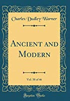 Ancient and Modern, Vol. 38 of 46 (Classic Reprint)