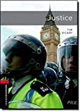 Justice (Oxford Bookworms 3)