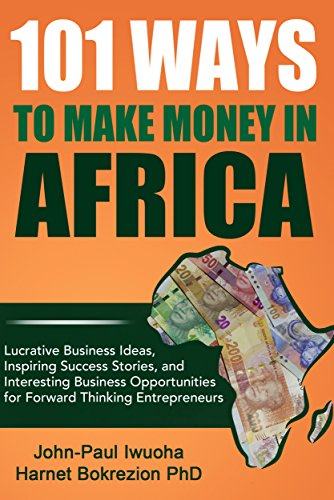 amazon 101 ways to make money in africa lucrative business ideas