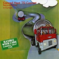 Canned Heat '70 Concert -LIVE IN EUROPE