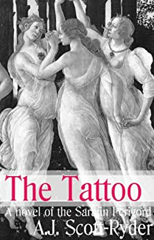 The Tattoo (Sarafin Perigord Series Book 2) by [Scott-Ryder, A.J.]