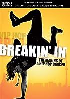 Breakin In: Making of a Hip Hop Dancer [DVD] [Import]