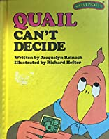 Quail Can't Decide (Sweet Pickles Series)