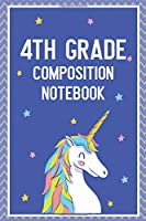 4th Grade composition notebook: Unicorn Journal 6x9 120 blank lined pages unique design softcover Glossy white paper finish for girls and boys