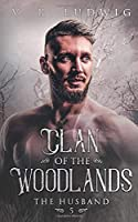 The Husband (Clan of the Woodlands)