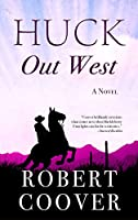 Huck Out West (Wheeler Large Print Western)