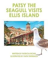 Patsy the Seagull Visits Ellis Island