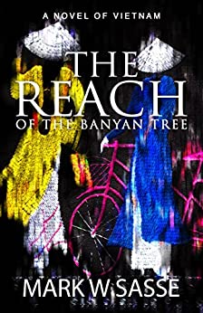 The Reach of the Banyan Tree by [Sasse, Mark W]