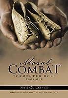 Moral Combat: Tormented Hope