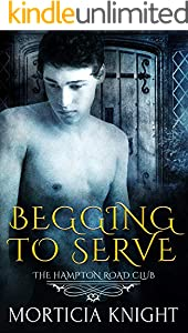 Begging to Serve (The Hampton Road Club Book 5) (English Edition)