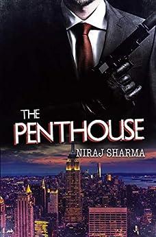 The Penthouse by [Sharma, Niraj]