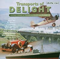 Transports of Delight: Vintage Songs Trains