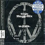 w-inds. Single MEGA-MIX