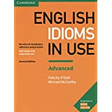 English Idioms in Use Advanced Book with Answers: Vocabulary Reference and Practice (Vocabulary in Use)