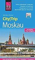 Reise Know-How CityTrip Moskau: Reisefuehrer mit Stadtplan und kostenloser Web-App