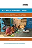 Eating Traditional Food: Politics, identity and practices (Routledge Studies in Food, Society and the Environment) (English Edition) 画像