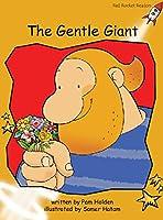 The Gentle Giant: Fluency (Red Rocket Readers: Fluency Level 4: Gold)