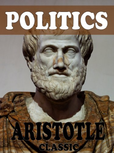 Download The Politics: With Introduction and Analysis (With Active Table of Contents) (English Edition) B005GRD91O