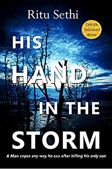 His Hand In the Storm: Gray James Detective Murder Mystery and Suspense (Chief Inspector Gray James Detective Murder Mystery Series Book 1) by [Sethi, Ritu]
