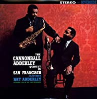 Cannonball Adderley Quintet in San Francisco [Analog]