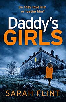 Daddy's Girls (DC Charlotte Stafford Series Book 5) by [Flint, Sarah]