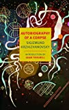 Autobiography of a Corpse (New York Review Books Classics) (English Edition) 画像