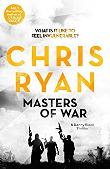 Masters of War: Danny Black Thriller 1 by [Ryan, Chris]