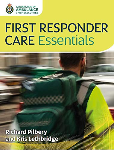 First Responder Care Essentials (English Edition)