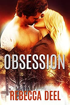 Obsession (Fortress Security Book 7) by [Deel, Rebecca]