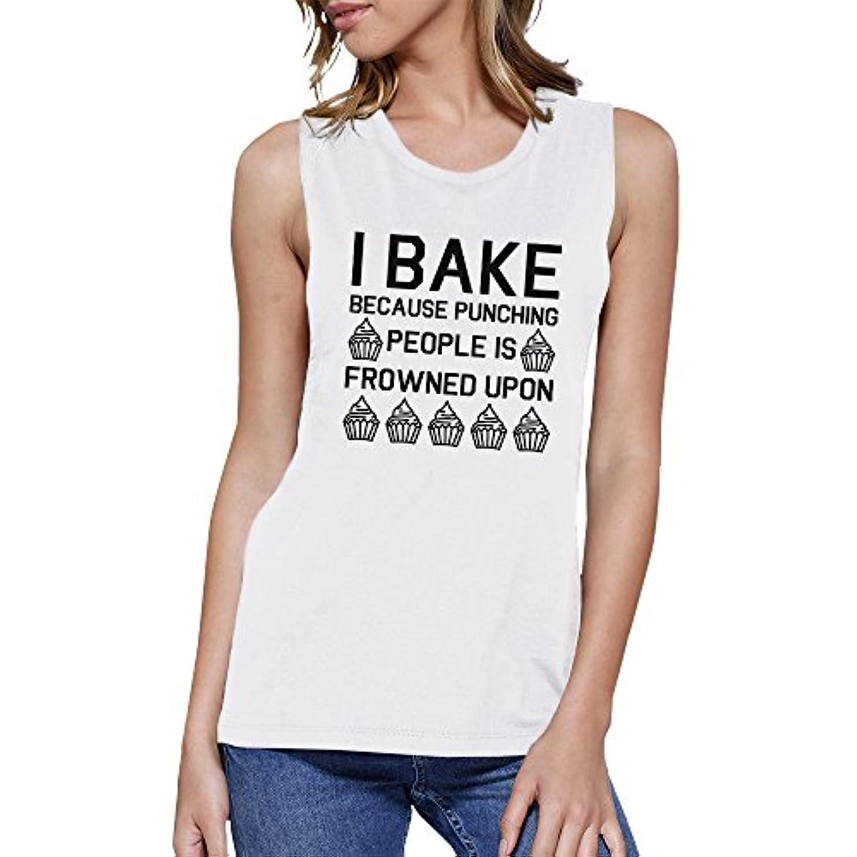 ラジエーター感情ケープ365 Printing I Bake Because Womens White Muscle Tank Top Funny Baking Quote