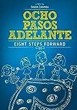 Ocho pasos adelante by Ignacio Fl?rez