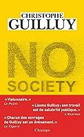 No society: la fin de la classe moyenne occidentale