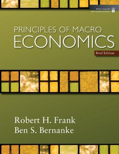 Principles of Macroeconomics, Brief Edition + Economy 2009 Updates