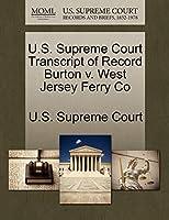 U.S. Supreme Court Transcript of Record Burton V. West Jersey Ferry Co