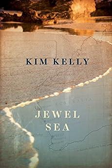 [Kelly, Kim]のJewel Sea (English Edition)