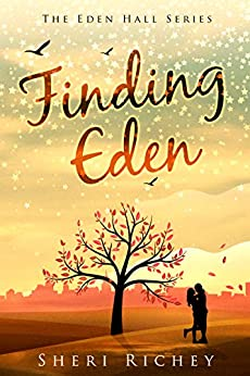 Finding Eden (The Eden Hall Series Book 1) by [Richey, Sheri]