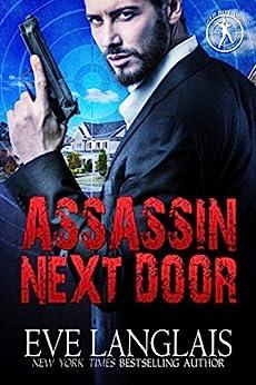 Assassin Next Door (Bad Boy Inc. Book 1) by [Langlais, Eve]
