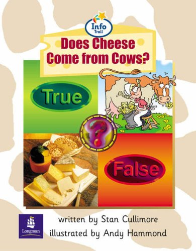 Info Trail Beginner Stage: Does Cheese Come From Cows? Non-fiction (LITERACY LAND)の詳細を見る